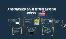 U4.Tema2: La Independencia de los Estados Unidos de América