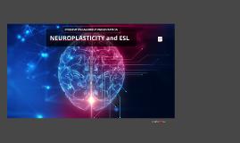 NEUROPLASTICITY CONCEPTS WITHIN ESL/ ESP COURSES