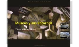 Museos y sus Entornos
