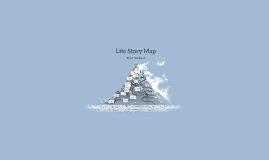 Life Story Map-Tyler Nachand