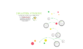 Copy of DISASTER STRIKES!