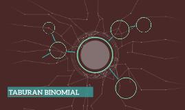 TABURAN BINOMIAL