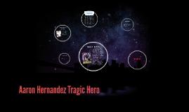Copy of Aaron Hernandez Tragic Hero