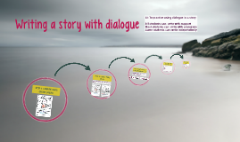 Writing a story with dialogue