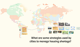 how do cities manage housing shortage?