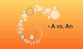 • A vs. An