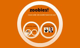 zoobie!