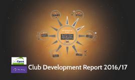 Club Development Report 2016/17