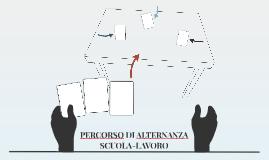PERCORSO DI ALTERNANZA SCUOLA-LAVORO