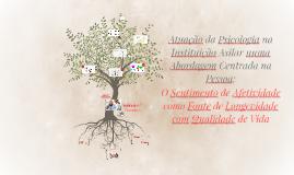 Copy of Atuação da Psicologia na Instituição Asilar numa Abordagem C