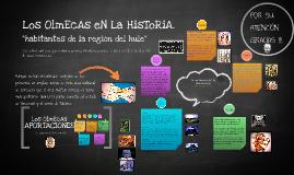 Copy of Los OlmEcAs eN La HisToRiA