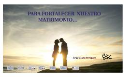 PARA FORTALECER  NUESTRO MATRIMONIO….