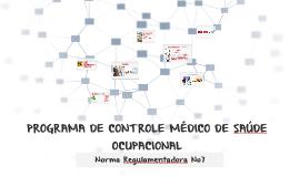Copy of NR7- PROGRAMA DE CONTROLE MÉDICO DE SAÚDE OCUPACIONAL