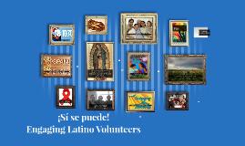 Copy of Engaging Latino Volunteers