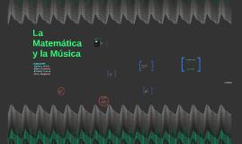 La Matemática y la Música