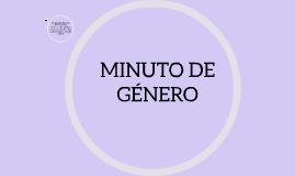 MINUTO DE GÉNERO