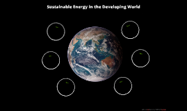 Sustainable Energy in the Developing World