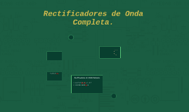 Rectificadores de Onda Completa.