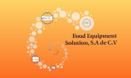Food Equipment Solution, S.A de C.V