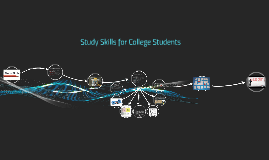 Copy of Study Skills For College Students