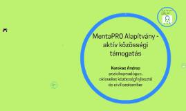 MentaPRO Alapítvány - aktív közösségi támogatás