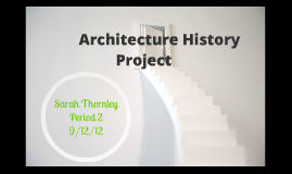 Architecture History Project