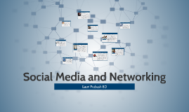 Copy of Social Media and Networking