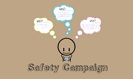 Copy of Copy of Safety Campaign 2013