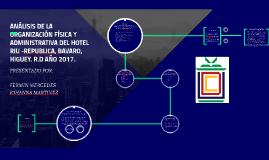ANÁLISIS DE LA ORGANIZACIÓN FÍSICA Y ADMINISTRATIVA DEL HOTE