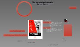 UGA Career Center--Student Orientation Presentation--Summer 2011