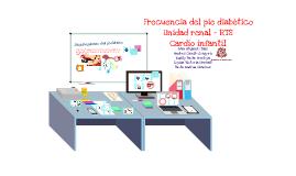Frecuencia del pie diabetico/Unidad Renal