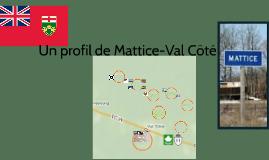 Un profil de Mattice-Val Cote
