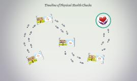 Timeline of Physical Health Checks