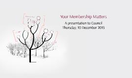 Your Membership Matters