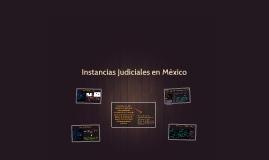 Instancias Judiciales en México