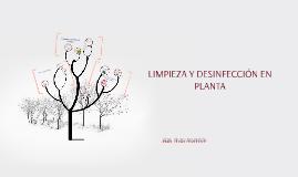 LIMPIEZA Y DESINFECCIÓN EN PLANTA