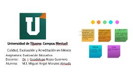 Calidad, Evaluación y Acreditación en México