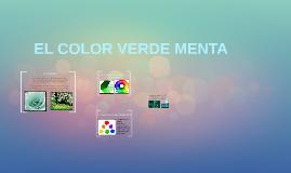 Copy of EL COLOR VERDE MENTA