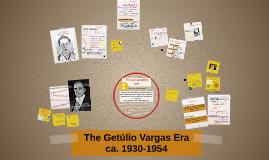 The Getúlio Vargas Era