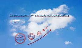 Copy of Comunicações por radiação eletromagnética