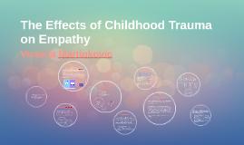 Childhood Trauma and Empathy