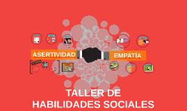 TALLER DE HABILIDADES SOCIALES