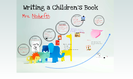 Copy of Senior Project: Writing a Children's Book