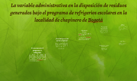 La variable administrativa en la disposicion de residuos
