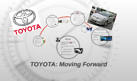 Copy of MGT 358 Case Study (Toyota)