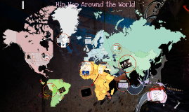 Copy of Hip Hop Around The World