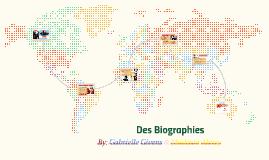 Des Biographies
