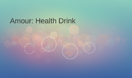 Amour: Health Drink