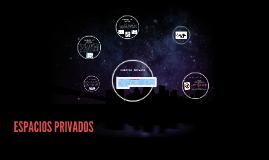 Copy of ESPACIOS PRIVADOS