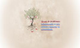 Árvore de problemas: Selecionando os nós críticos a intervir